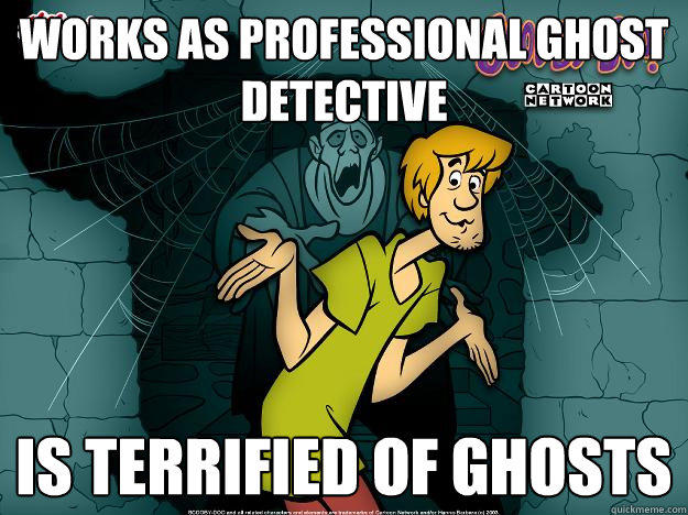 works as professional ghost detective is terrified of ghosts