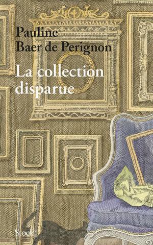 Cover of the book by Pauline Baer de Perignon