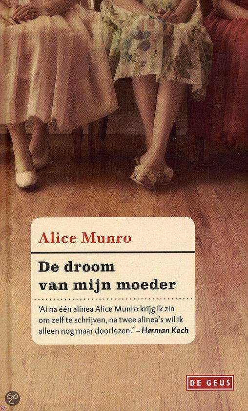 De droom van mijn moeder - Alice Munro