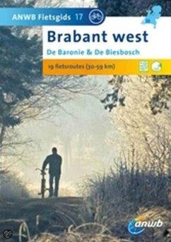 ANWB Fietsgids 17 / De Baronie & De Biesbosch Brabant West