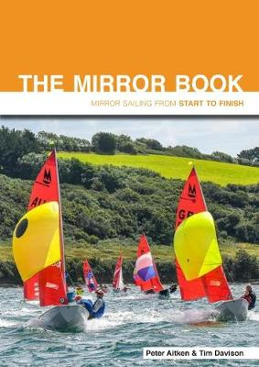 medium resolution of bol com the mirror book mirror sailing from start to finish second edition peter aitken