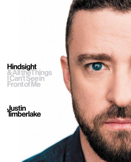 """""""Hindsight"""" by Justin Timberlake"""