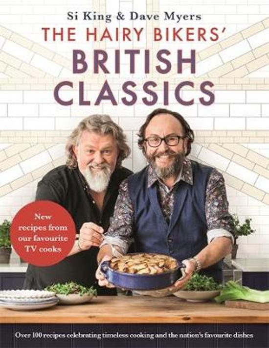 The Hairy Bikers' British Classics | Si King & dave Myers
