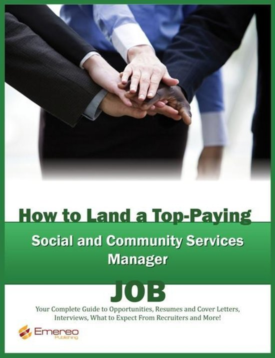 bolcom  How to Land a TopPaying Social and Community Services Manager Job Your