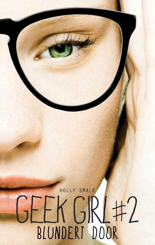 Geek girl 2 Blundert door