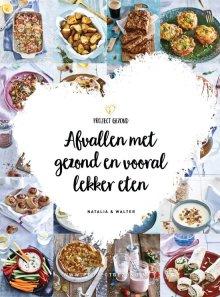 Afvallen met gezond en vooral lekker eten