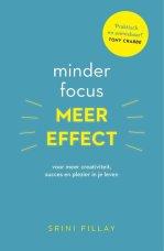 minder focus meer effect