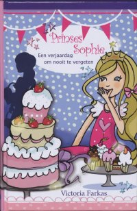 Image result for Prinses Sophie: Een verjaardag om nooit te vergeten - Victoria Farkas