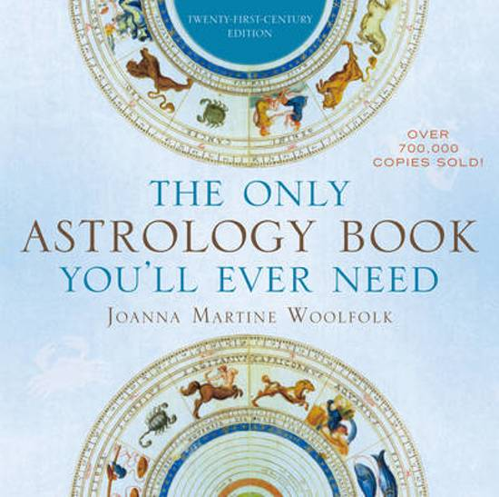 """The Only Astrology Book You'll Ever Need"" by Joanna Martine Woolfolk"