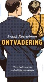 Afbeeldingsresultaat voor ontvadering frank koerselman