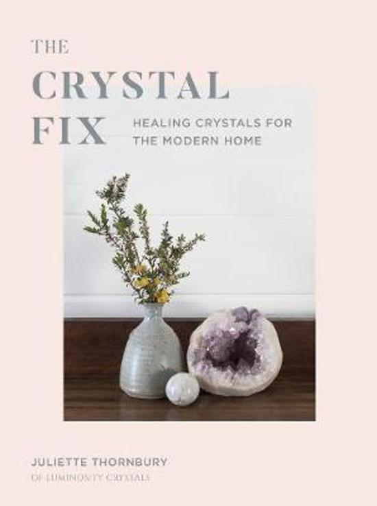 """The Crystal Fix"" by Juliette Thornbury"
