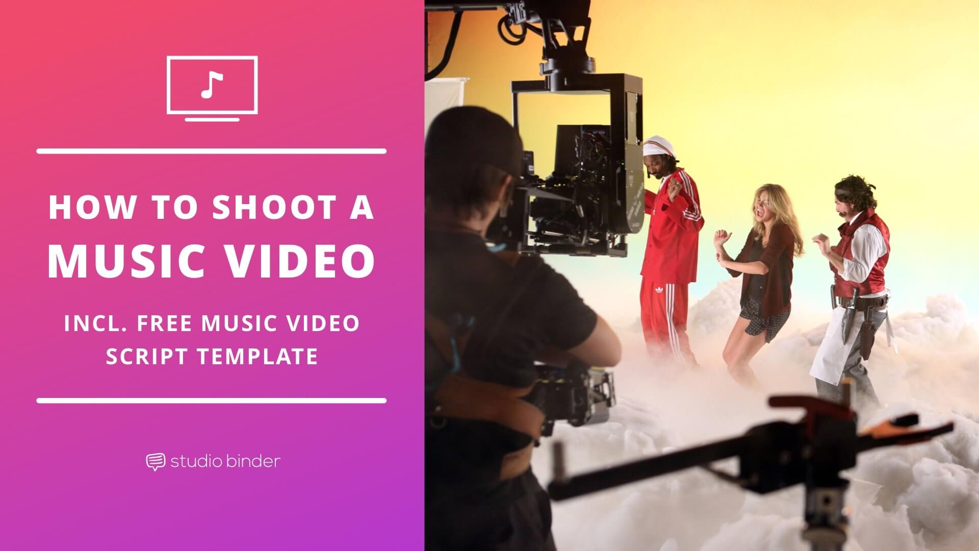 How To Shoot A Music Video (With Free Music Video Script Template) -  Featured