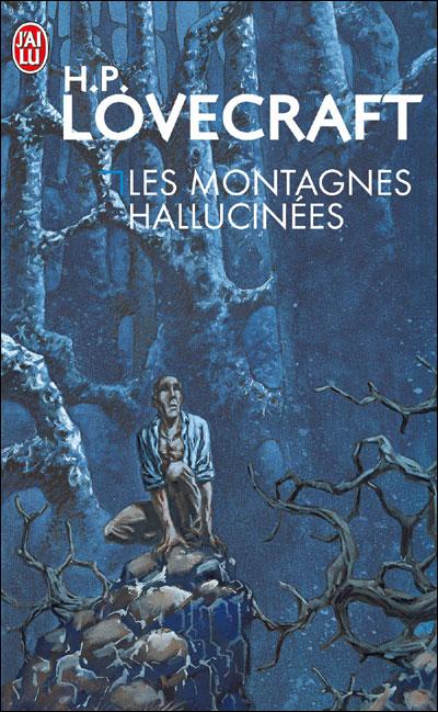 Les Montagnes Hallucinnées, H.P. Lovecraft
