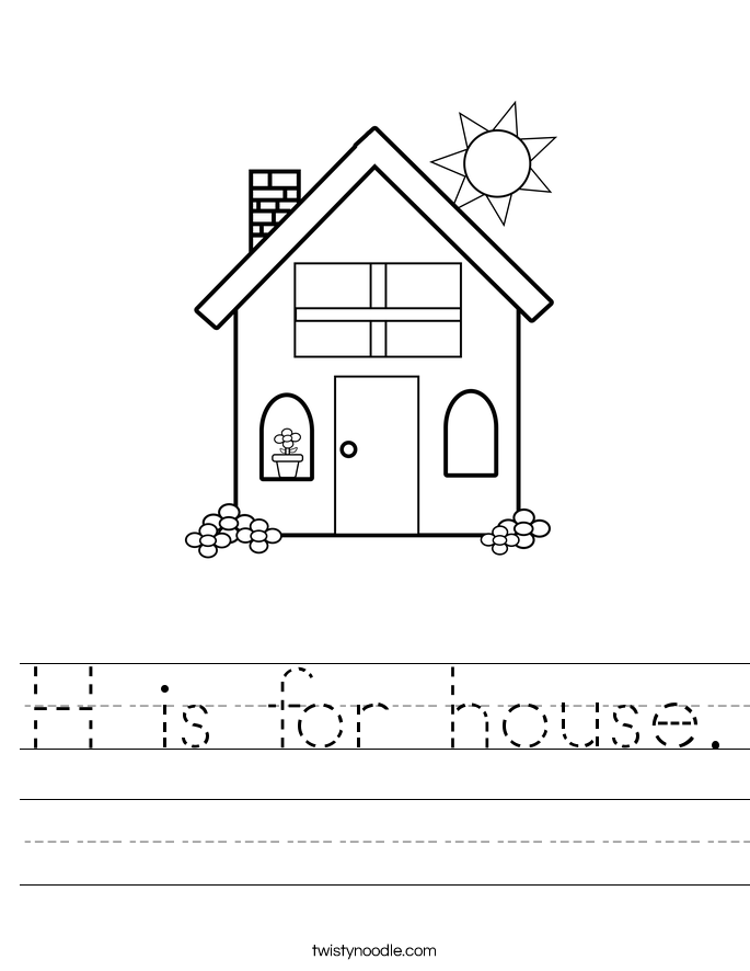 H Is For House Worksheet Twisty Noodle