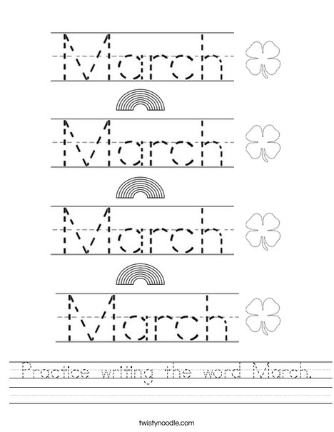 Practice Writing The Word March Worksheet  Twisty Noodle