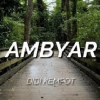Download Lagu Ambyar Didi Kempot Lirik Mp3 Gratis Terlengkap