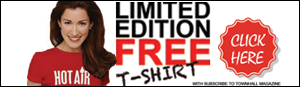 Get your FREE HotAir T-shirt with Townhall Magazine!