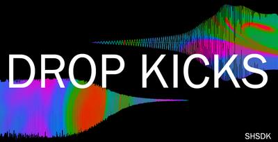 Drop Kicks