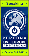 Percona Live Amsterdam 2016, Open Source Database Performance Conference, October 3-5, 2016