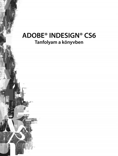 Könyv: Adobe InDesign CS6