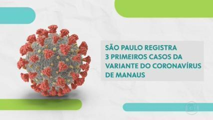 Coronavirus: SP registers first three cases of Manaus variant