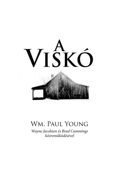 Könyv: A Viskó (Wm. Paul Young)