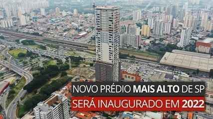 Vídeo: Novo prédio mais alto de São Paulo será inaugurado em 2022