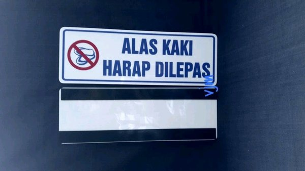 sign label alas kaki harap di lepas plat acrylic akrilik sign board