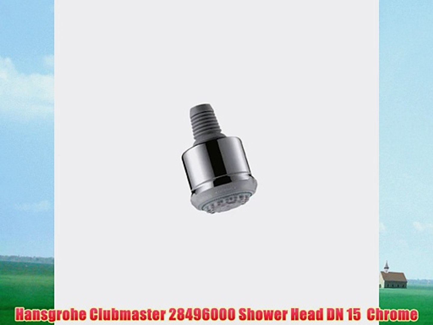 Hansgrohe Clubmaster 28496000 Shower Head Dn 15 Chrome