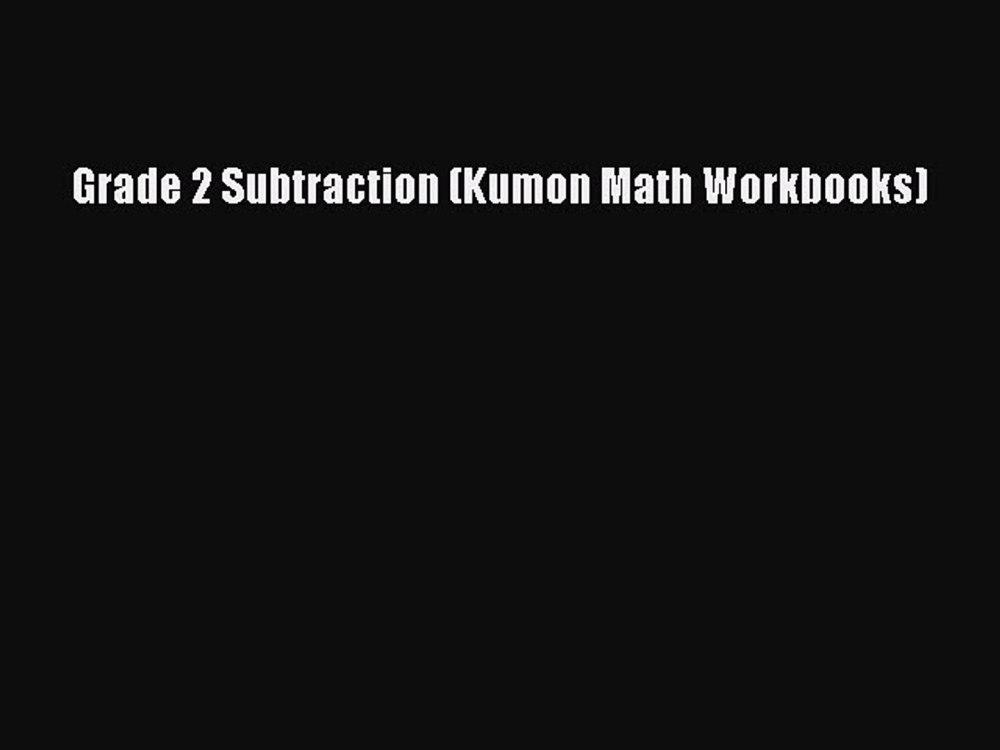 medium resolution of PDF Download) Grade 2 Subtraction (Kumon Math Workbooks) PDF - video  Dailymotion