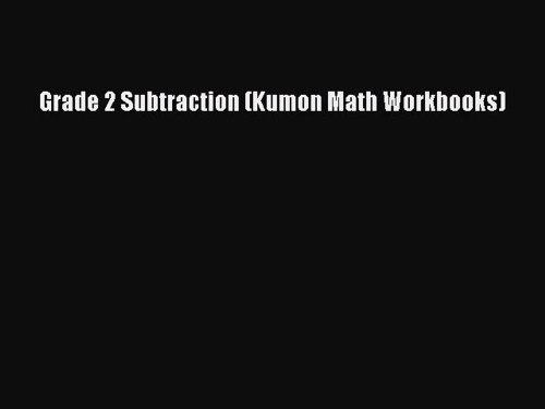 small resolution of PDF Download) Grade 2 Subtraction (Kumon Math Workbooks) PDF - video  Dailymotion