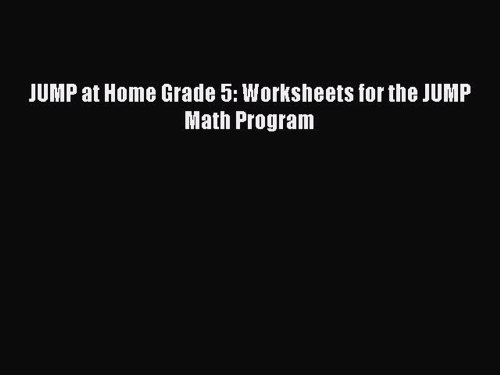 small resolution of Read JUMP at Home Grade 5: Worksheets for the JUMP Math Program PDF - video  Dailymotion