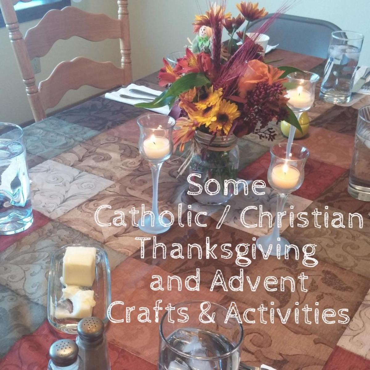 Some Catholic Christian Thanksgiving And Advent Crafts
