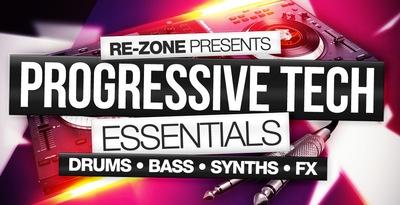Re-Zone Presents Progressive Tech Essentials