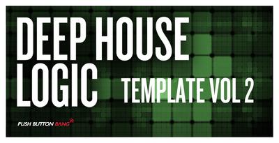 Deep House Logic Template Vol. 2
