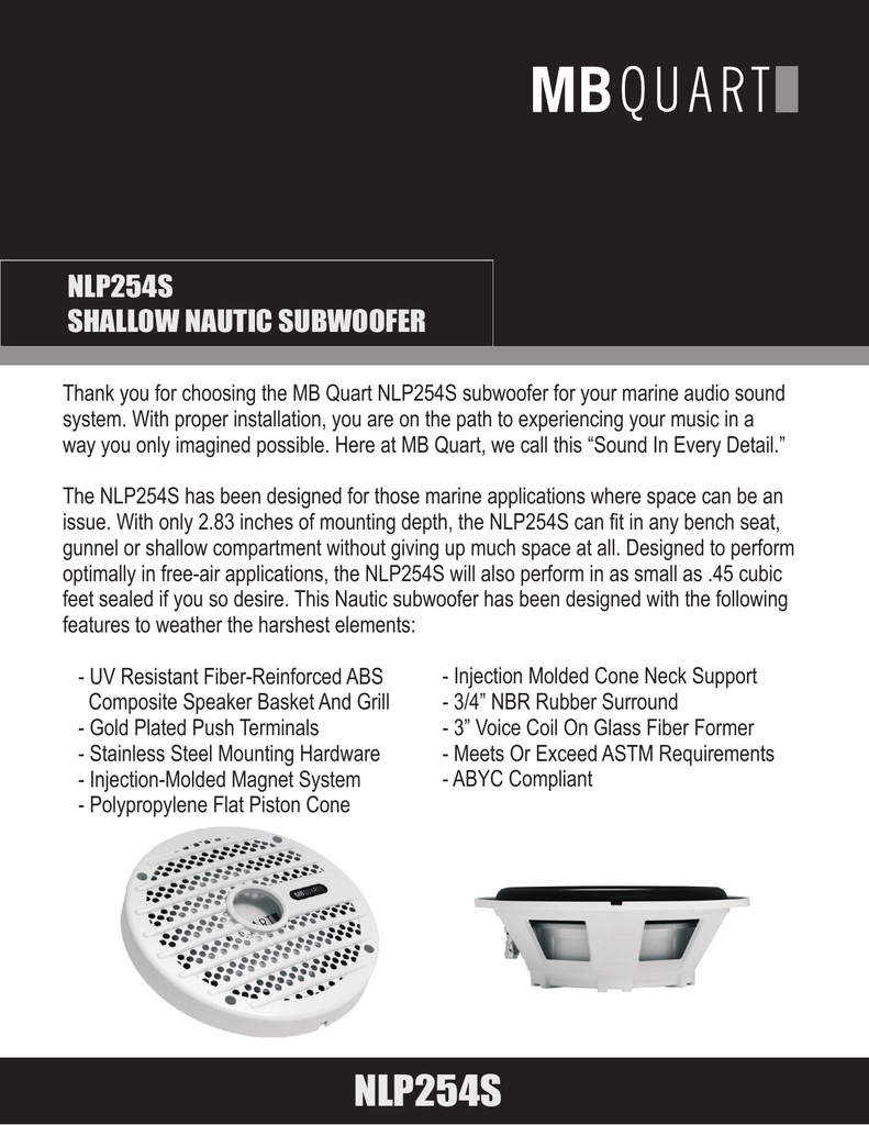 hight resolution of nlp254s shallow nautic subwoofer thank you for choosing the mb quart nlp254s subwoofer for your marine audio sound system with proper installation you are