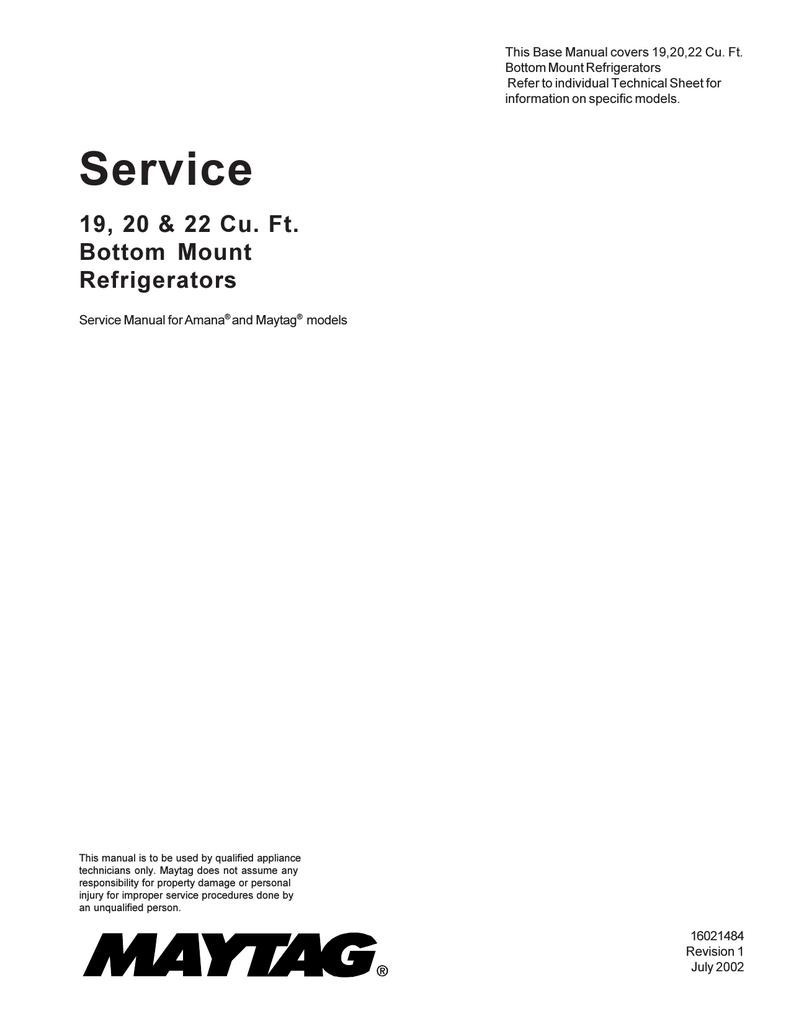 medium resolution of maytag mbb1952hew 19 cu ft bottom mount refrigerator service manual