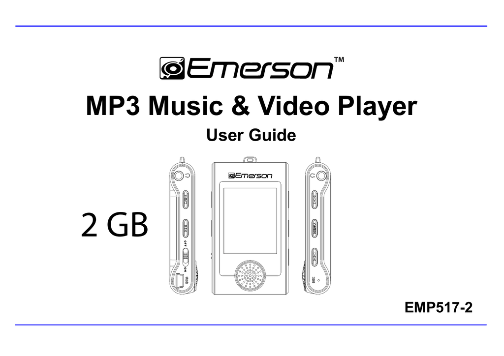 Emerson MP3 MUSIC & VIDEO PLAYER EMP517-2 User guide
