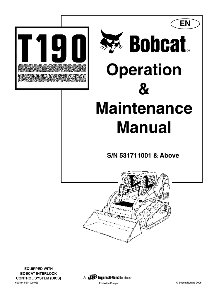 Bobcat T190 S/N 531711001 Operating instructions