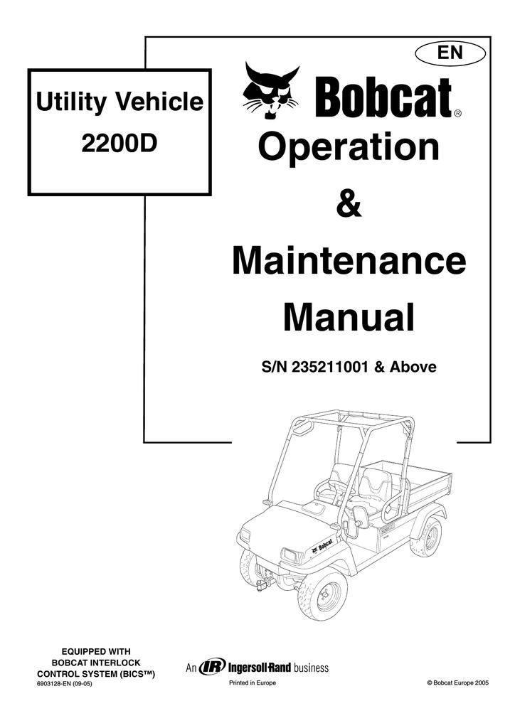 Bobcat 2200D S/N 235211001 Operating instructions