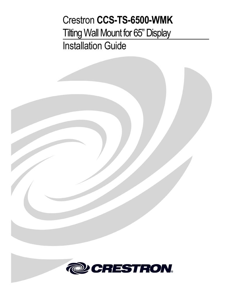Crestron CCS-TS-6500-MCK, CCS-TS-6500-WMK Installation