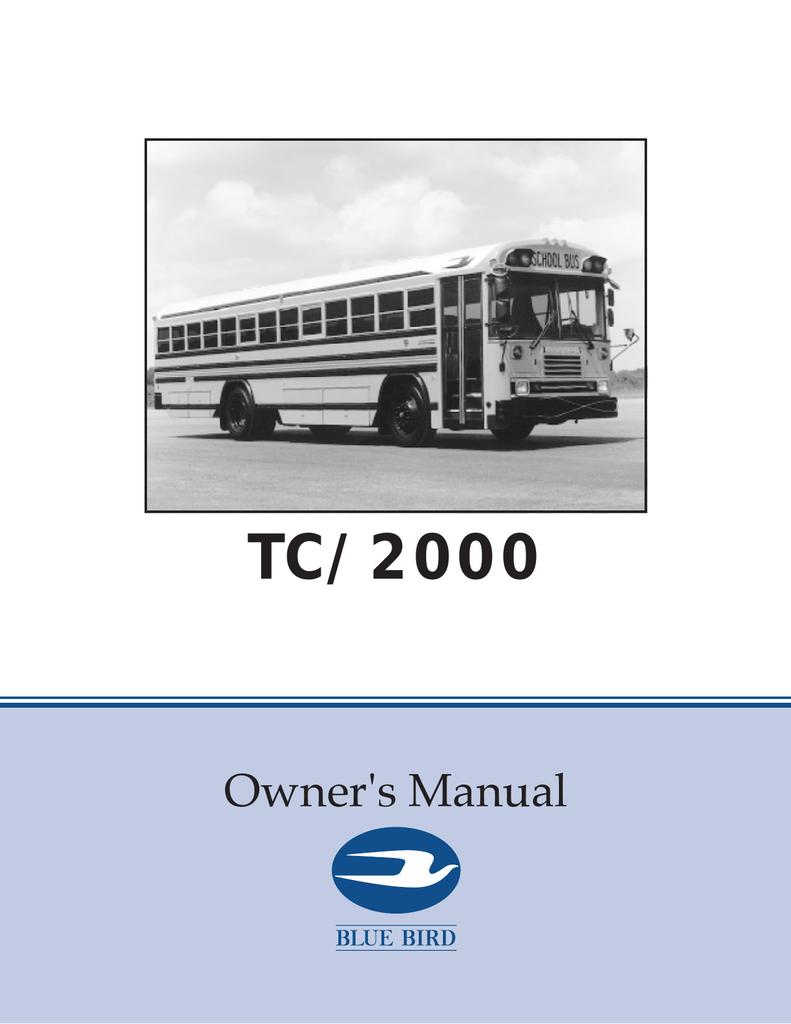 hight resolution of blue bird tc 2000 owner s manual manualzz comblue bird tc 2000 owner s