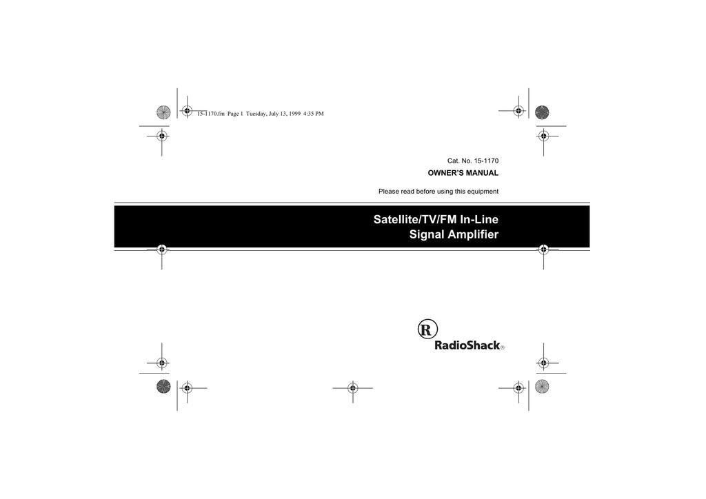 Radio Shack Satellite/TV/FM In-Line Signal Amplifier Owner