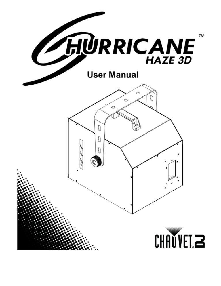 Chauvet Hurricane haze, Hurricane Haze 3D User manual