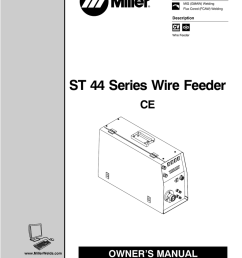 miller electric st 44 series wire feeder owner s manual [ 791 x 1024 Pixel ]