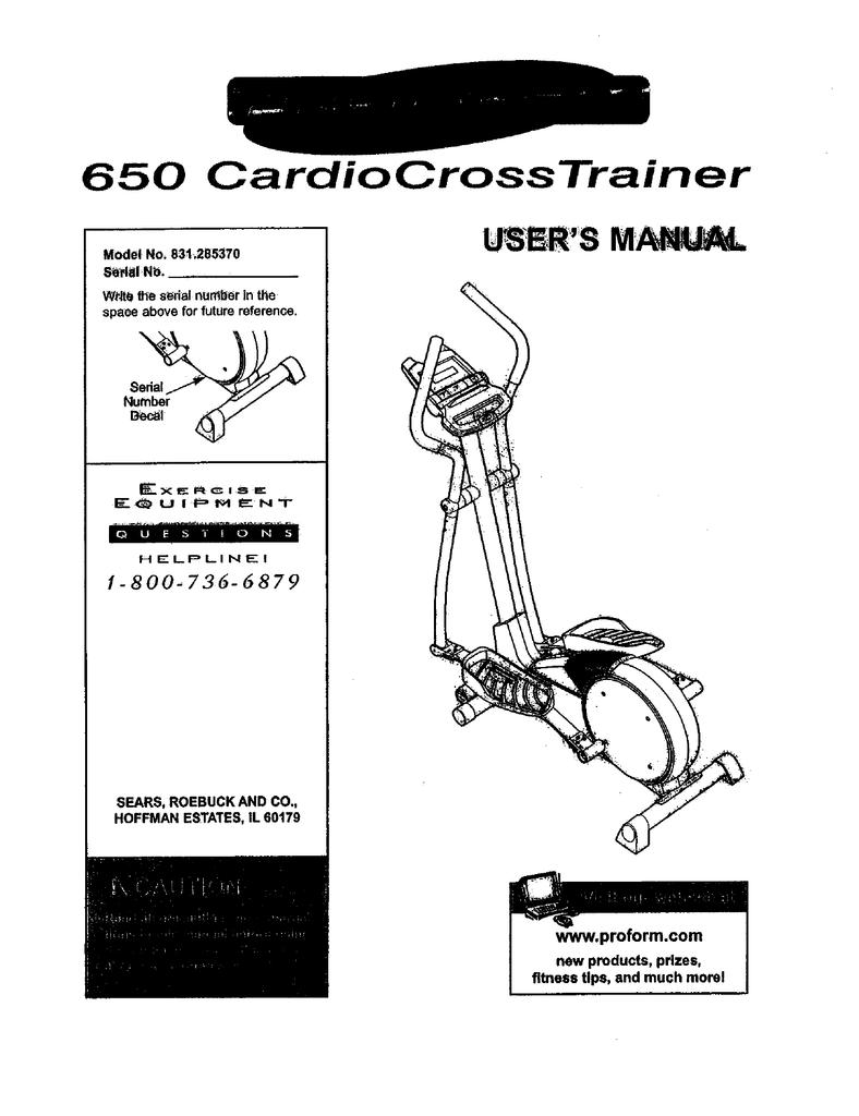 ProForm 650 Cardio Cross Trainer Elliptical User`s manual