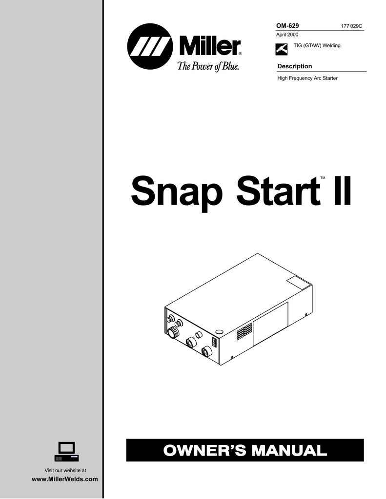 Miller Electric Snap Start II Owner`s manual