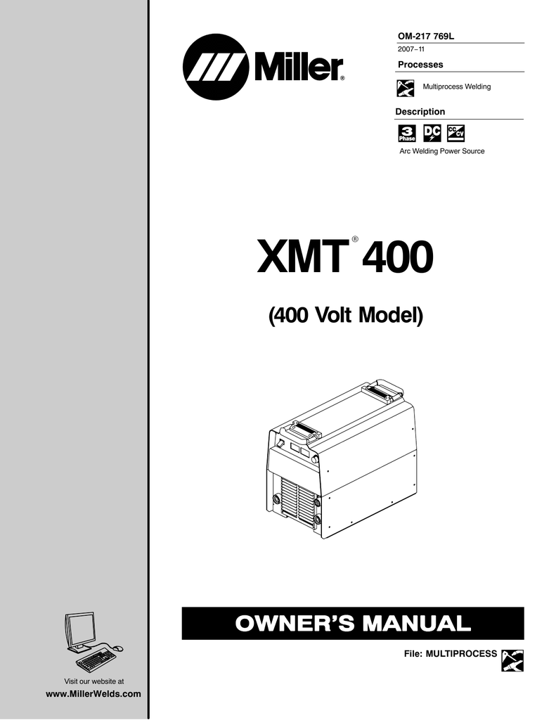 Miller Electric XMT 400 Owner`s manual