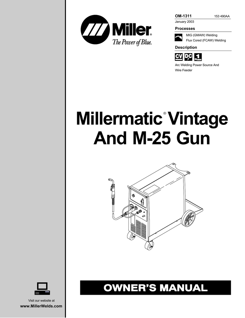 Miller Electric Millermatic Vintage M-25 Gun Owner`s