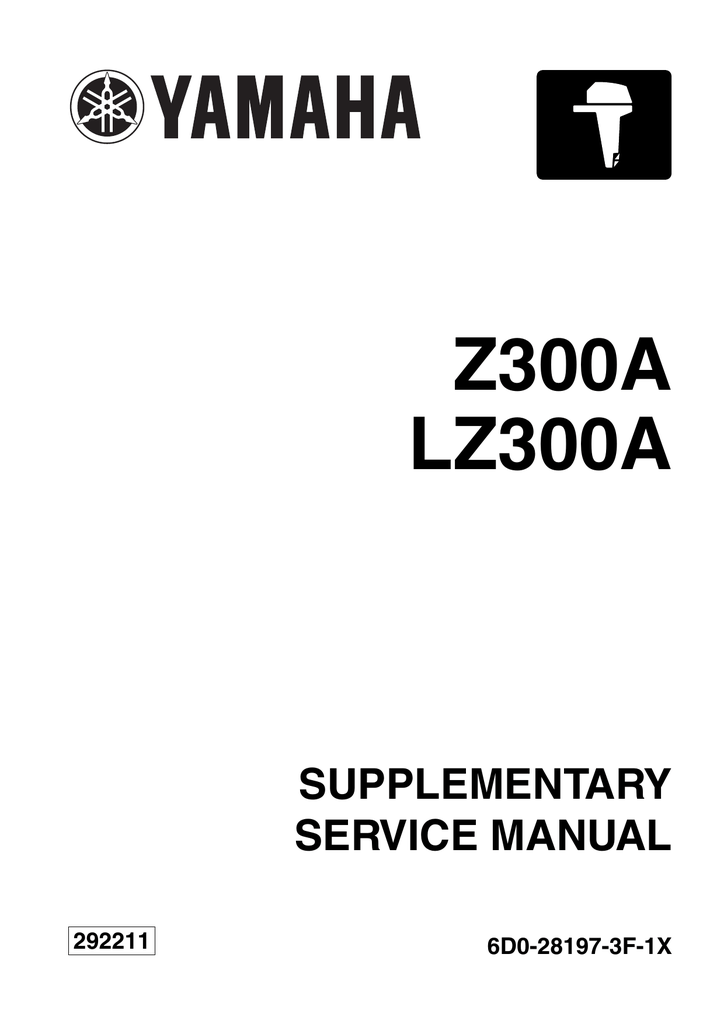 Bestseller: Service Manual Z300 Yamaha Outboard